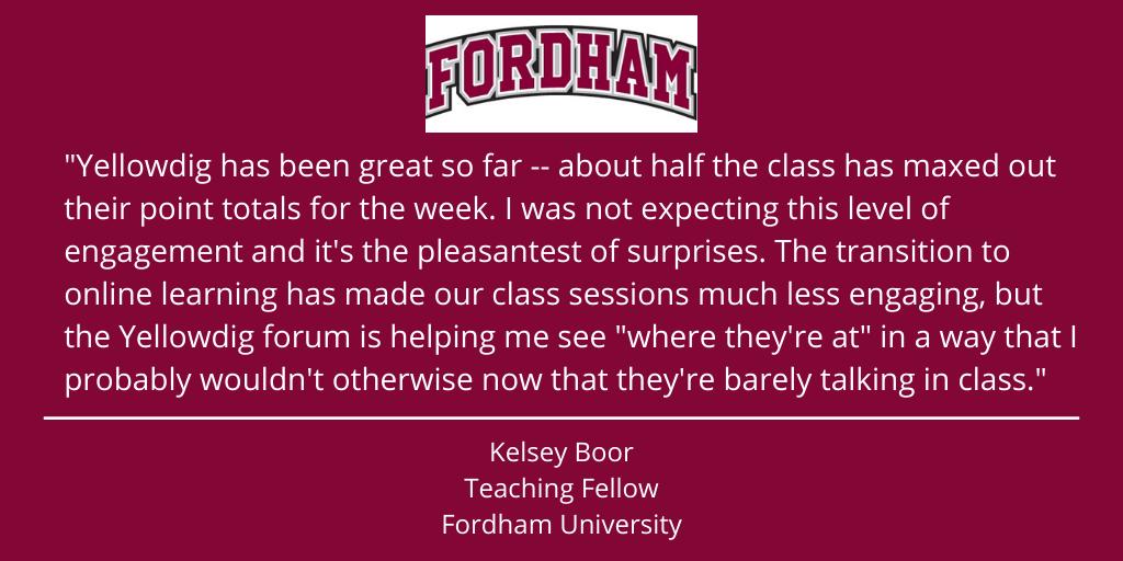 """Yellowdig has been great so far"" Kelsey Boor Fordham University"