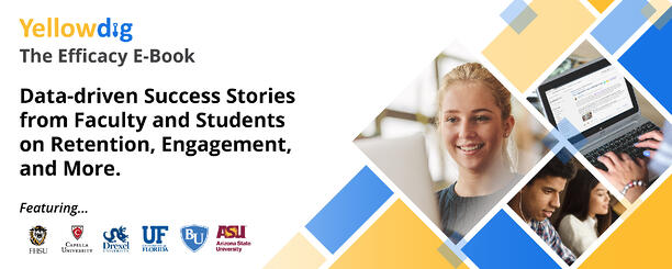 Efficacy E-Book, Data-driven Success Stories from Faculty and Students on Retention, Engagement, and more