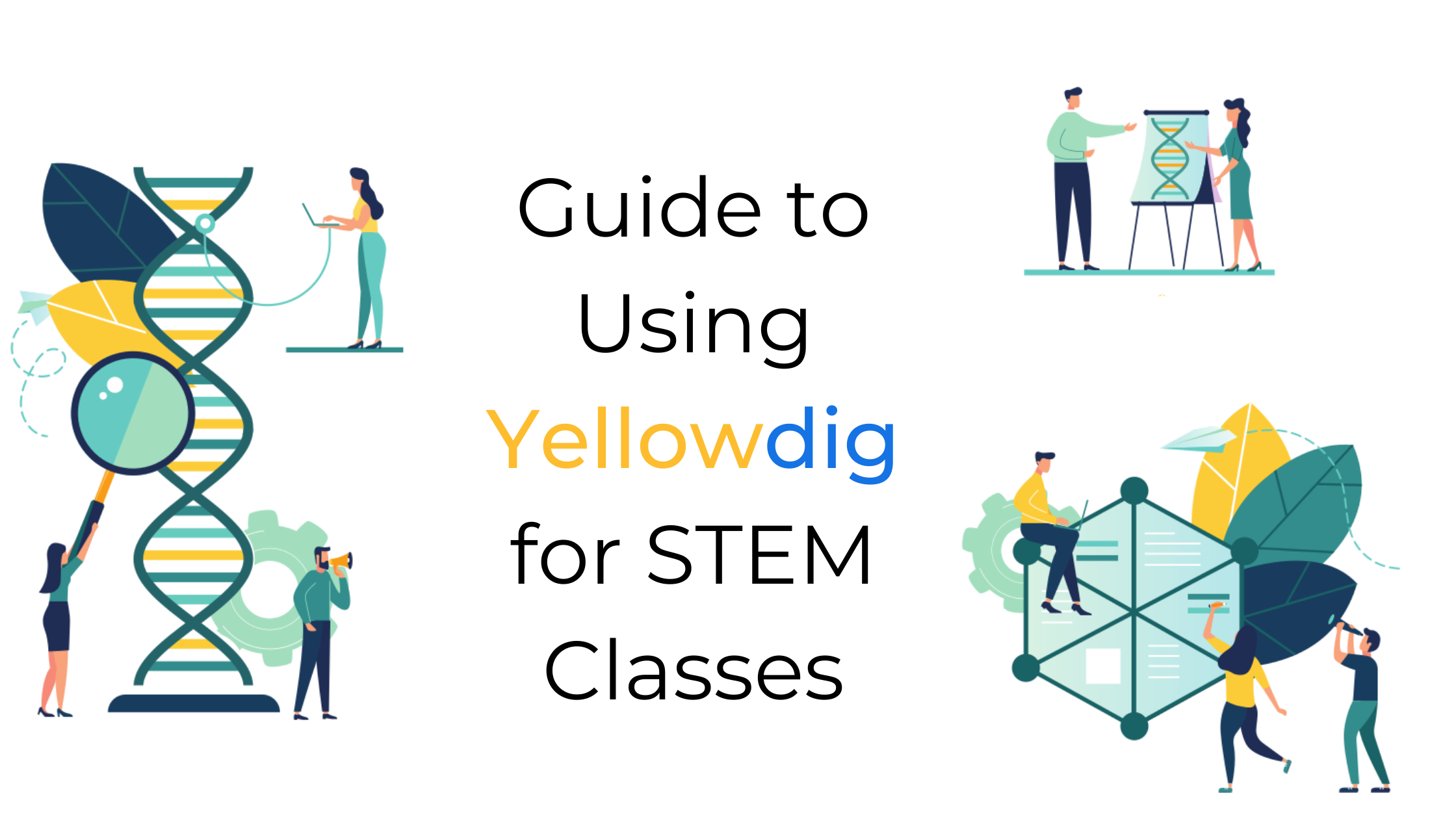 Guide to Using Yellowdig for STEM Classes
